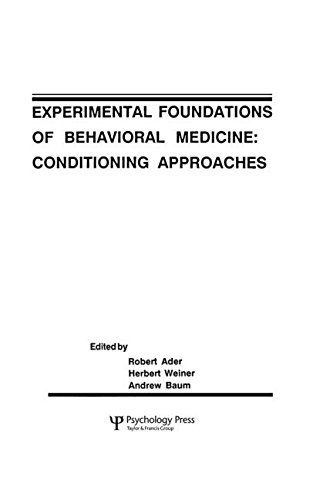 Experimental Foundations of Behavioral Medicines: Conditioning Approaches (Perspectives on Behavioral Medicine Series)