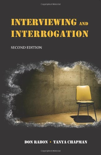 Interviewing and Interrogation