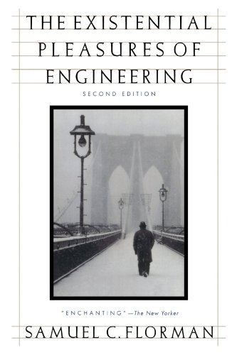 The Existential Pleasures of Engineering (Thomas Dunne Book)