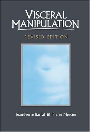 Visceral Manipulation (Revised Edition)