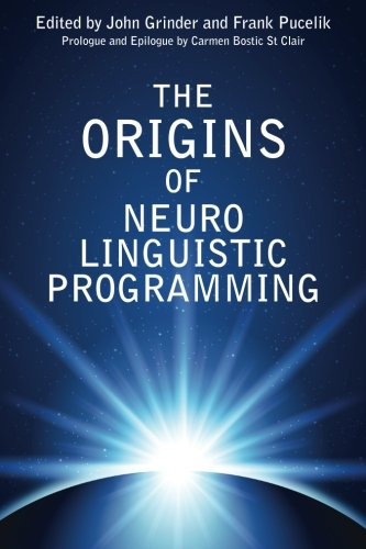 Origins of Neuro Linguistic Programming