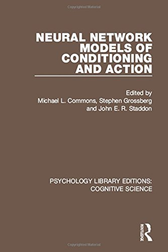 Psychology Library Editions: Cognitive Science: Neural Network Models of Conditioning and Action (Volume 6)