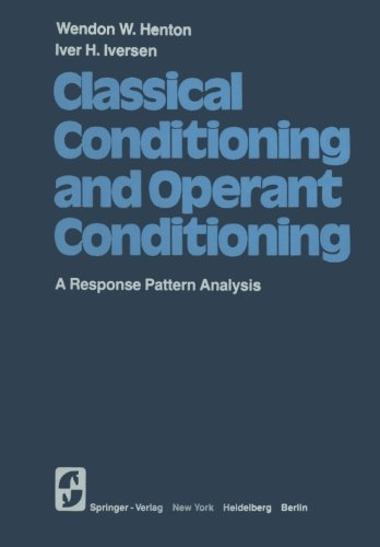 Classical Conditioning and Operant Conditioning: A Response Pattern Analysis