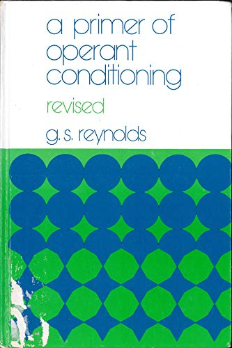 A Primer of Operant Conditioning