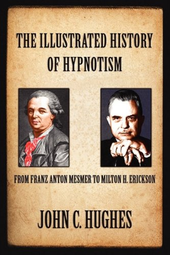The Illustrated History of Hypnotism