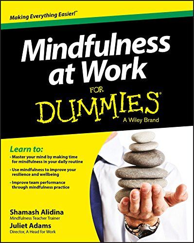 Mindfulness at Work For Dummies (For Dummies Series)