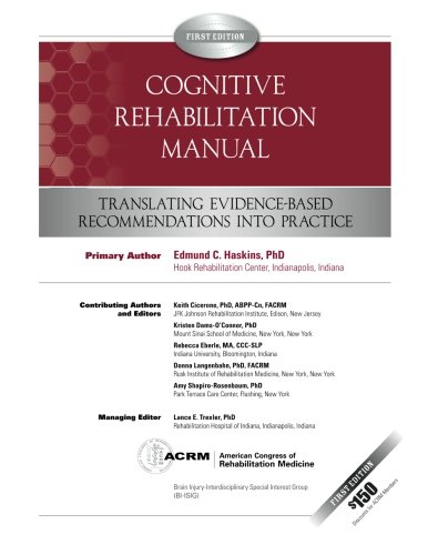 Cognitive Rehabilitation Manual: Translating Evidence-Based Recommendations into Practice (Volume 1)
