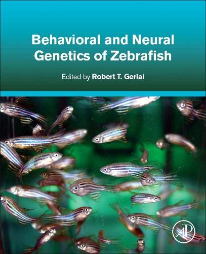 Behavioral and Neural Genetics of Zebrafish