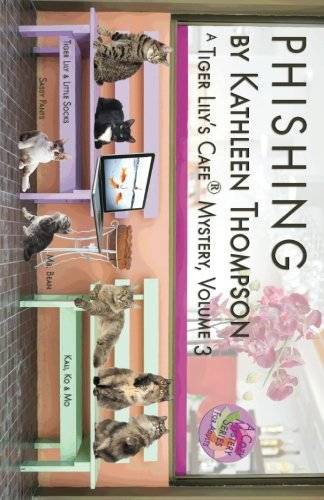 Phishing, A Tiger Lily's Cafe Mystery (Volume 3)