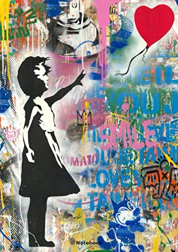 Notebook: Balloon Girl by Mr. Brainwash, Journal, Diary (110 Pages, 8.27