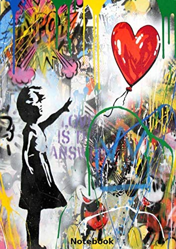 Notebook: Balloon Girl by Mr. Brainwash, Banksy style, Journal, Diary (110 Pages, 8.27