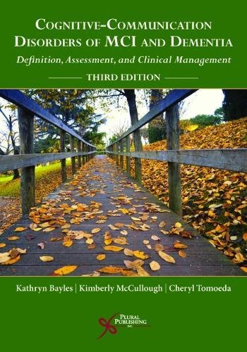 Cognitive-Communication Disorders of MCI and Dementia: Definition, Assessment, and Clinical Management, Third Edition