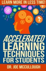 accelerated-learning-techniques-for-students-learn-more-in-less-time