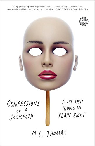 confessions-of-a-sociopath-a-life-spent-hiding-in-plain-sight