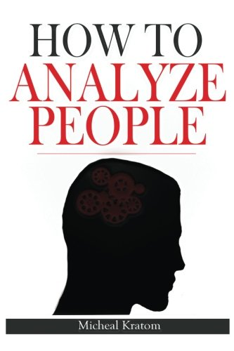 how-to-analyze-people-human-psychology-read-people-instantly-read-body-language-and-know-what-people-want-how-to-read-minds-how-to-analyze-people-to-read-minds-mind-control-anxiety-free