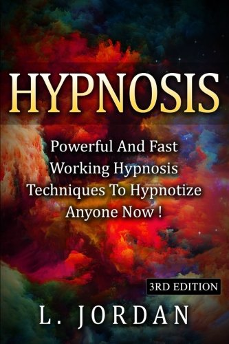 hypnosis-powerful-and-fast-working-hypnosis-techniques-to-hypnotize-anyone-now