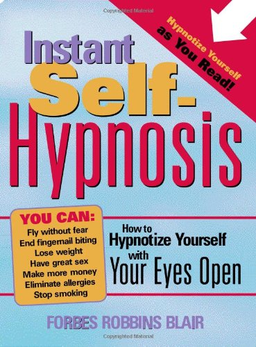instant-self-hypnosis-how-to-hypnotize-yourself-with-your-eyes-open