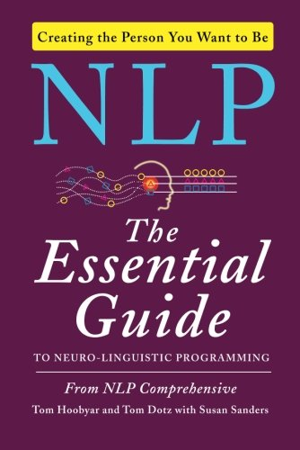 nlp-the-essential-guide-to-neuro-linguistic-programming