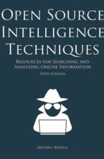 open-source-intelligence-techniques-resources-for-searching-and-analyzing-online-information