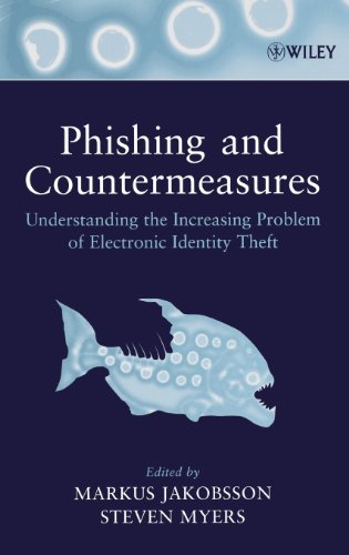 phishing-and-countermeasures-understanding-the-increasing-problem-of-electronic-identity-theft
