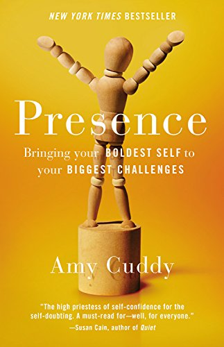 presence-bringing-your-boldest-self-to-your-biggest-challenges