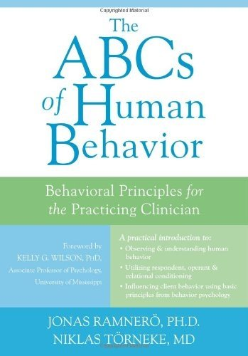 the-abcs-of-human-behavior-behavioral-principles-for-the-practicing-clinician