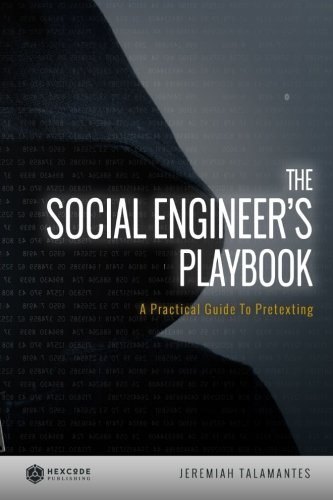 the-social-engineers-playbook-a-practical-guide-to-pretexting