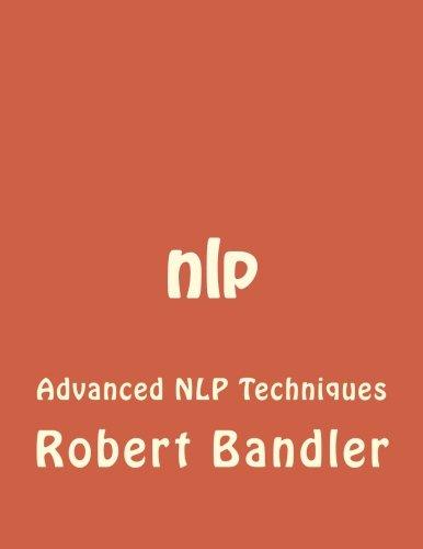 nlp: Advanced NLP Techniques (NLP, Mind control, tony ...